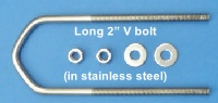 Extra long 2 inch V bolt in stainless steel 200W