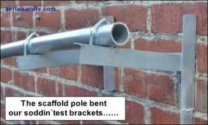 Scaffold pole bent our test brackets 500W L10 kB