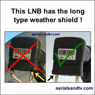 Long v short weathershield for satellite LNBs 330Sq L5